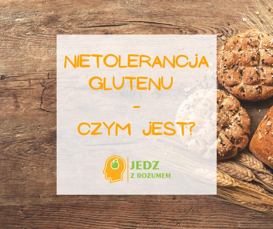 Nietolerancja glutenu – kompendium wiedzy