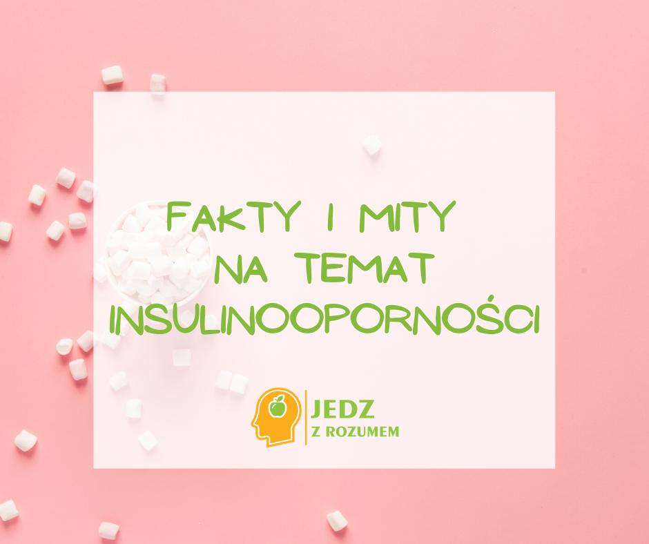 Insulinooporność – coraz częstsza dolegliwość w gabinecie dietetyka