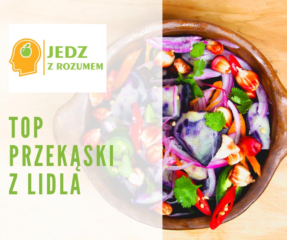 Top przekąski do 10 zł LIDL
